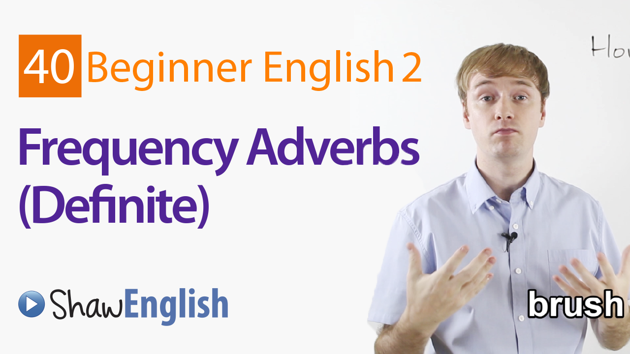 Definite Frequency Adverbs - Shaw English
